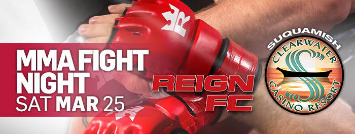 MMA REIGN FC at Clearwater Casino Resort