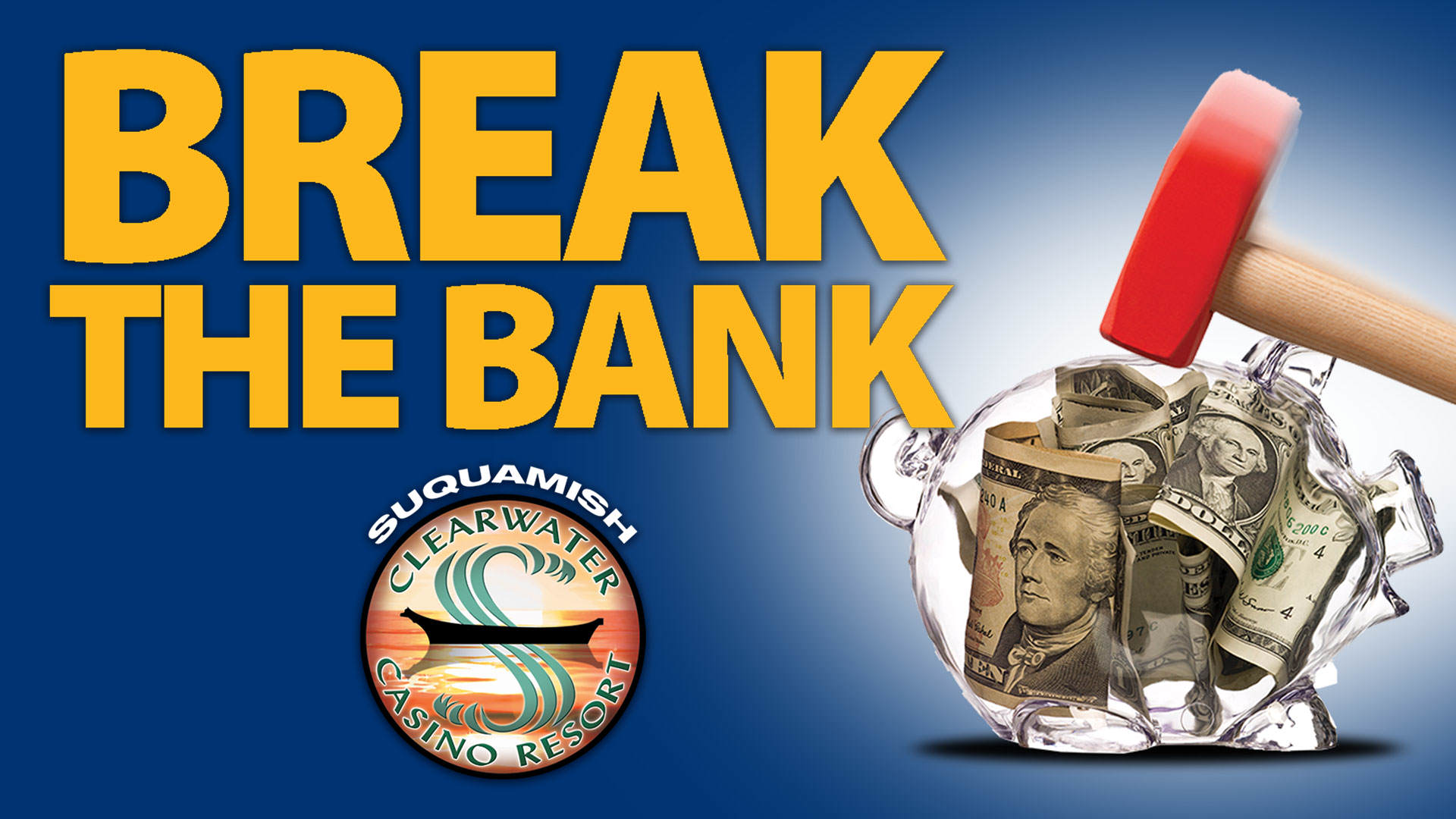 Break The Bank at Clearwater Casino Resort