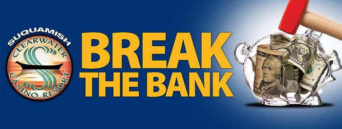 Break The Bank at Clearwater Casino Resort