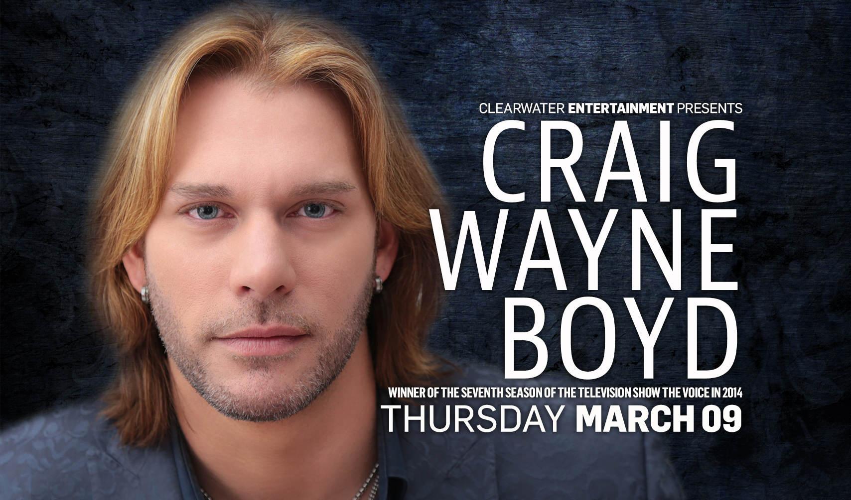 Clearwater Entertainment Presents: Craig Wayne Boyd