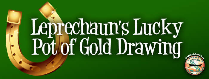 Leprechaun's Lucky Pot of Gold Drawing