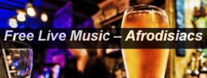 Free Live Music Afrodisiacs