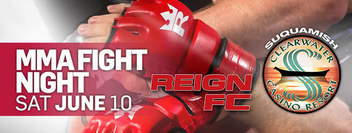 Reign FC MMA at Clearwater Casino Event Center