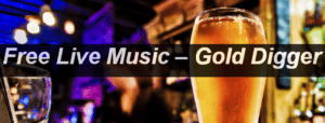 Free Live Music Gold Digger