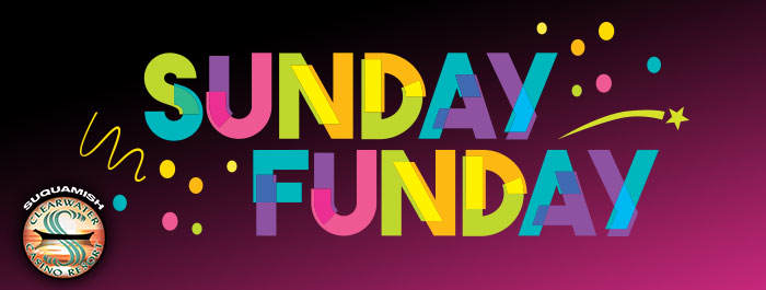 May Sunday Funday at Clearwater Casino Resort