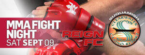MMA SEP 09 Clearwater Casino Event Center