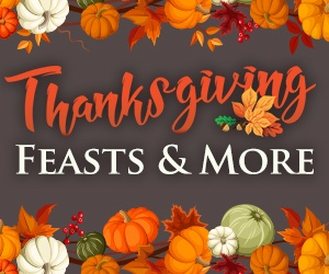 Clearwater Casino Resort Thanksgiving Feasts & More!
