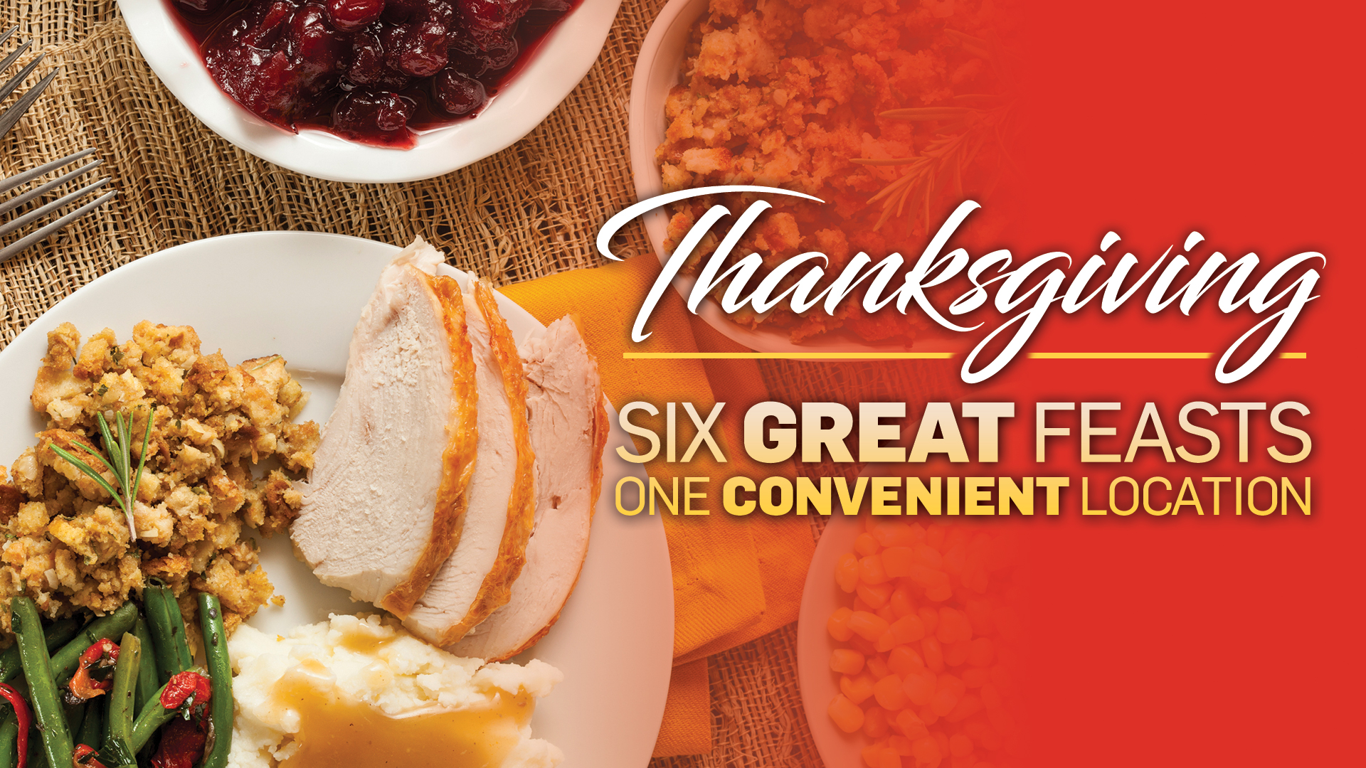 Thanksgiving Feasts at Clearwater Casino Resort