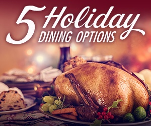 5 Holiday Dining Options at Clearwater Casino Resort 2017