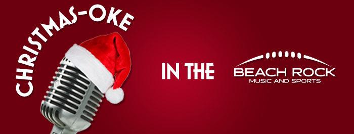 Christmas-Oke at Beach Rock Music & Sports