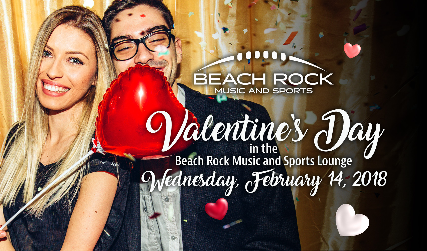 VALENTINE'S DAY IN THE BEACH ROCK MUSIC AND SPORTS LOUNGE