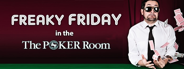 Freaky Friday at Clearwater Casino Poker Room