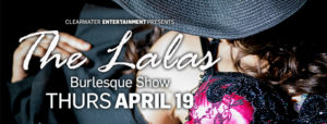 The LALA's Burlesque Show Beach Rock Music & Sports