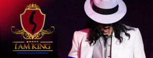 """CLEARWATER ENTERTAINMENT PRESENTS: """"I AM KING"""":THE MICHAEL JACKSON EXPERIENCE!"""