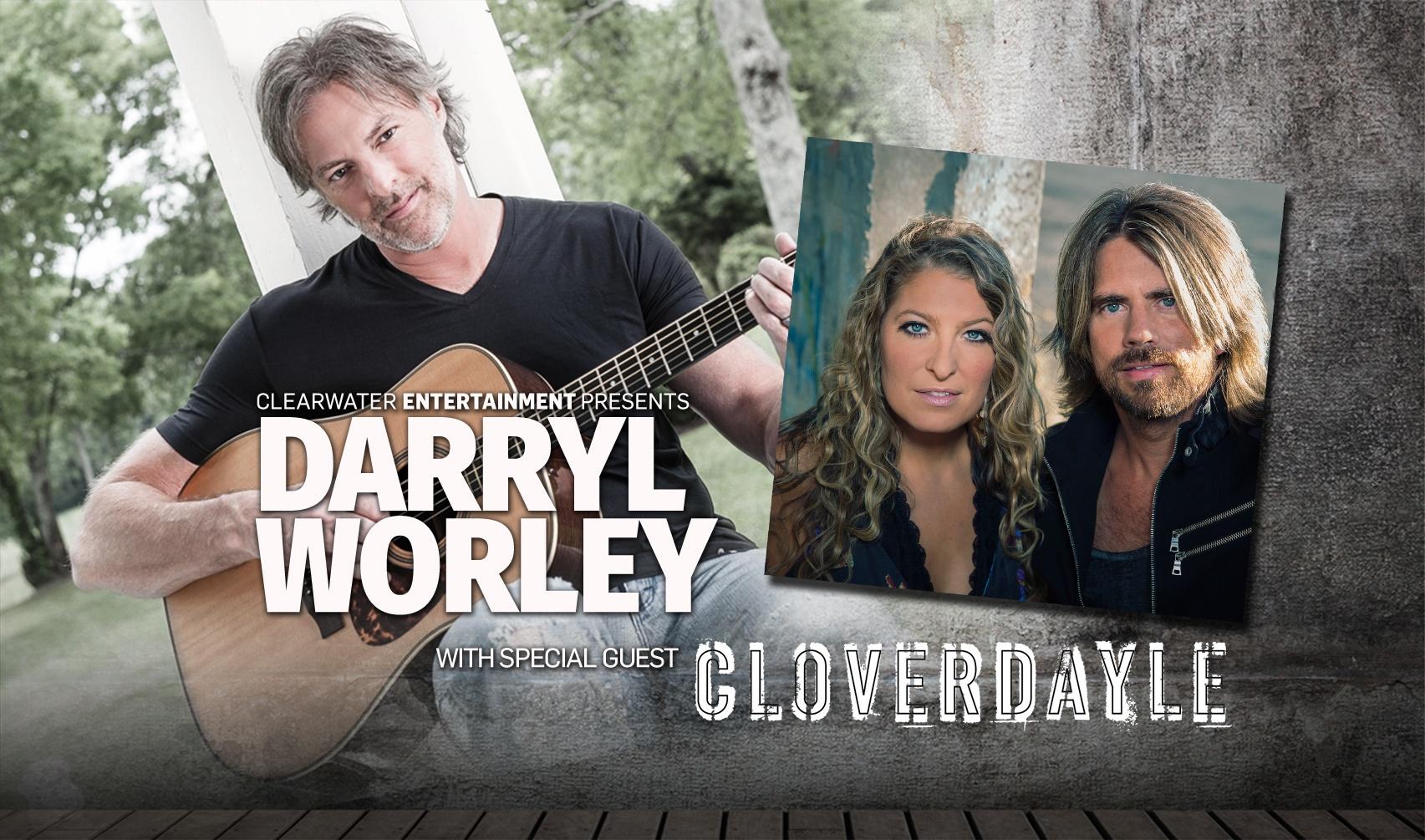 Darryl Worley & Cloverdayle