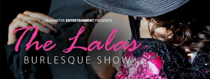 The Lala's Burlesque Show, Thursday September 27
