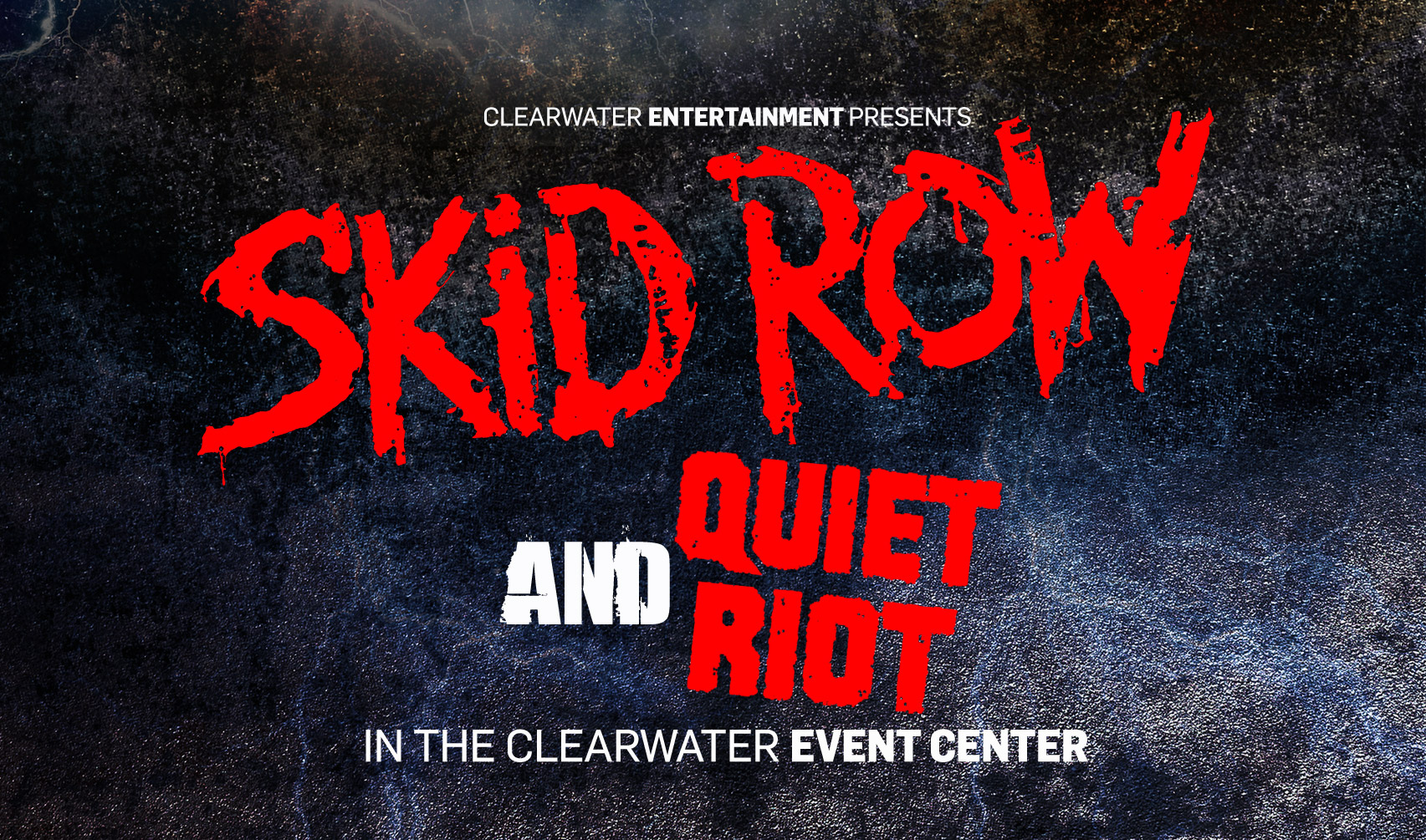 Skid Row & Quiet Riot @ Clearwater Casino Resort