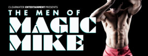 The Men Of Magic Mike