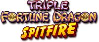 Triple Fortune Dragon Spitfire