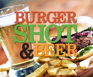 $10 BURGER, BEER & SHOT