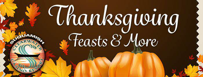 Clearwater Casino Resorts Thanksgiving Feats 2016
