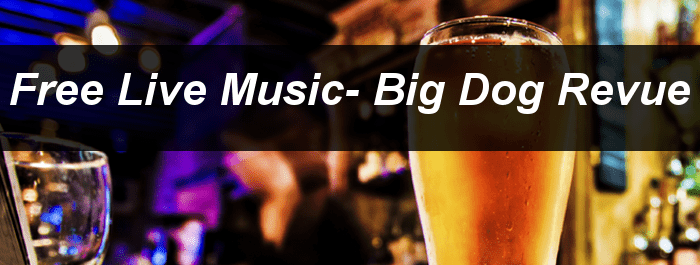 Big Dog Revue at Beach Rock Music and Sports Lounge