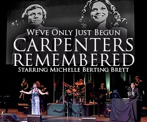 THE CARPENTERS REMEMBERED!
