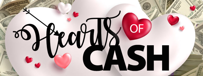 Hearts Of Cash Promotion at Clearwater Casino Resort