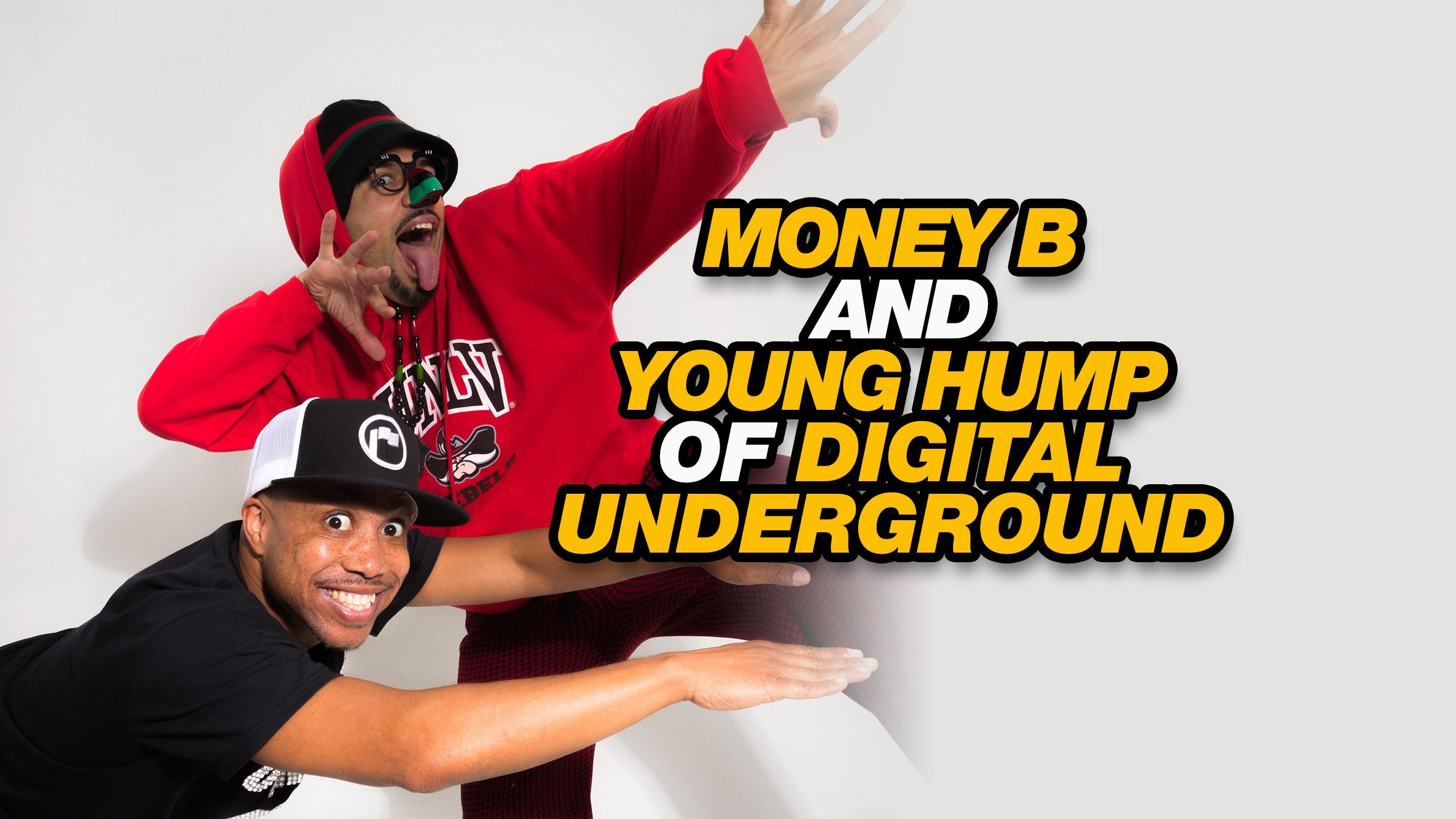 Young Hump Money B Digital Underground