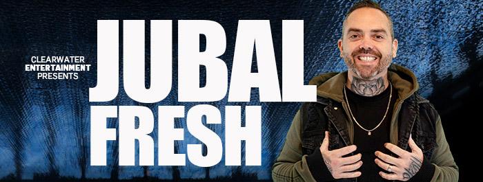 Jubal Fresh at Clearwater Casino Resort