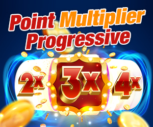 Point Multiplier Progressive!