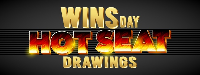 WINSday Hot Seat Drawings!