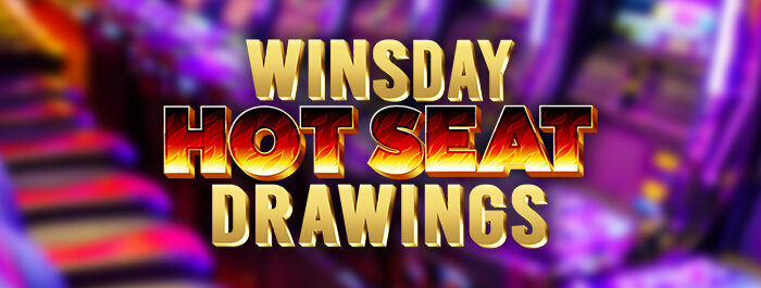 WINSDAY Hot Seat Clearwater Casino Resort