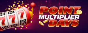 Point Multiplier Days at Clearwater Casino Resort