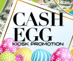 Cash Egg Kiosk Promotion at Clearwater Casino Resort