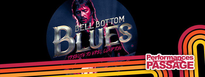 Bell Bottom Blues Performances at the Passage 2021
