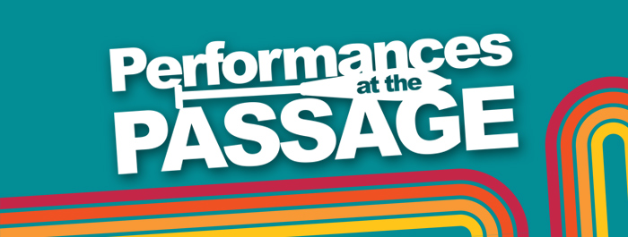 Performances at the Passage Hotel Package