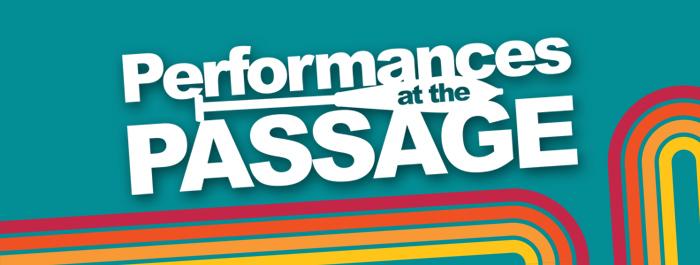 Performances at the Passage 2021
