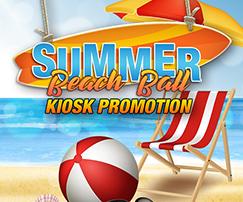 Summer Beach Ball – Kiosk Promotion